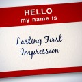 Lasting First Impression